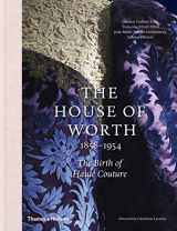 9780500519431-0500519439-The House of Worth: The Birth of Haute Couture