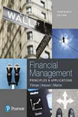 9780134640860-0134640861-Financial Management: Principles and Applications, Student Value Edition Plus MyLab Finance with Pearson eText -- Access Card Package (13th Edition) (Pearson Series in Finance)