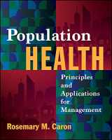 9781567938616-1567938612-Population Health: Principles and Applications for Management (Gateway to Healthcare Management)
