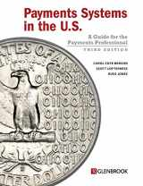 9780982789742-0982789742-Payments Systems in the U.S. - Third Edition: A Guide for the Payments Professional