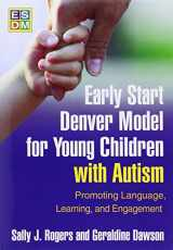 9781606236314-1606236318-Early Start Denver Model for Young Children with Autism: Promoting Language, Learning, and Engagement