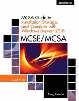 9781337400664-1337400661-MCSA Guide to Installation, Storage, and Compute with Windows Server 2016, Exam 70-740