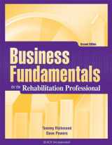 9781556428838-1556428839-Business Fundamentals for the Rehabilitation Professional