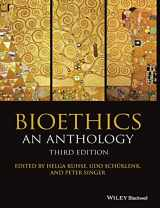 9781118941508-1118941500-Bioethics: An Anthology (Blackwell Philosophy Anthologies)