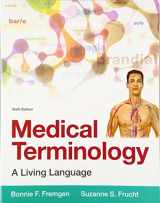 9780134070254-0134070259-Medical Terminology: A Living Language (6th Edition)
