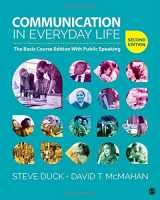 9781506350240-1506350240-Communication in Everyday Life: The Basic Course Edition With Public Speaking