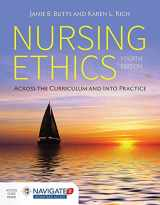 9781284059502-1284059502-Nursing Ethics: Across the Curriculum and Into Practice