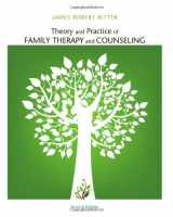 9781111840501-1111840504-Theory and Practice of Family Therapy and Counseling