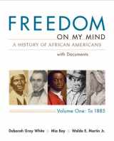9780312648831-0312648839-Freedom on My Mind: A History of African Americans with Documents, Vol. 1: To 1885