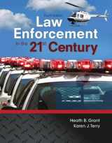 9780134158204-0134158202-Law Enforcement in the 21st Century (4th Edition)
