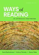 9781319040147-1319040144-Ways of Reading: An Anthology for Writers