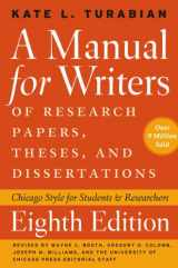 9780226816371-0226816370-A Manual for Writers of Research Papers, Theses, and Dissertations, Eighth Edition: Chicago Style for Students and Researchers (Chicago Guides to Writing, Editing, and Publishing)