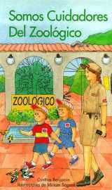 Somos Cuidadores Del Zoologico (Spanish Edition)