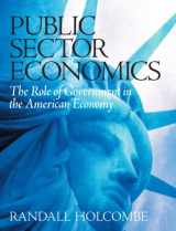 9780131450424-0131450425-Public Sector Economics: The Role of Government in the American Economy