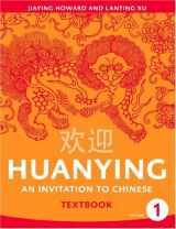 9780887276156-0887276156-Huanying 1: An Invitation to Chinese (Chinese Edition) (Chinese and English Edition)