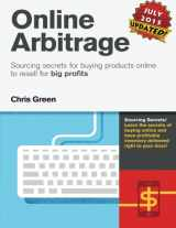 9781500333829-1500333824-Online Arbitrage: Sourcing Secrets for Buying Products Online to Resell for BIG PROFITS