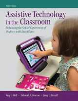 Assistive Technology in the Classroom: Enhancing the School Experiences of Students with Disabilities, Enhanced Pearson eText with Loose-Leaf Version -- Access Card Package (3rd Edition)