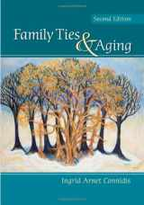9781412959575-1412959578-Family Ties and Aging