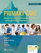 9780803667181-0803667183-Primary Care: Art and Science of Advanced Practice Nursing - An Interprofessional Approach