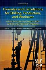 9780128034170-0128034173-Formulas and Calculations for Drilling, Production, and Workover, Fourth Edition: All the Formulas You Need to Solve Drilling and Production Problems