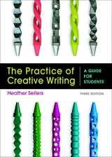 9781319040161-1319040160-The Practice of Creative Writing: A Guide for Students