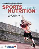 9781284101393-1284101398-Practical Applications in Sports Nutrition