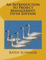 9781505212099-150521209X-An Introduction to Project Management, Fifth Edition: With a Brief Guide to Microsoft Project 2013