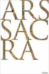 9783848008957-3848008955-Ars Sacra: Christian Art and Architecture of the Western World from the Very Beginning Up Until Today