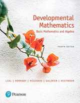 9780134539812-0134539818-Developmental Mathematics: Basic Mathematics and Algebra (4th Edition)