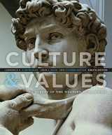 9781285449326-1285449320-Culture and Values: A Survey of the Western Humanities