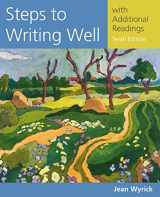 9781305394216-1305394216-Steps to Writing Well with Additional Readings (Wyrick's Steps to Writing Well Series)