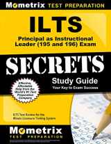 9781627330824-1627330828-ILTS Principal as Instructional Leader (195 and 196) Exam Secrets Study Guide: ILTS Test Review for the Illinois Licensure Testing System