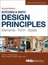 9781118715680-1118715683-Kitchen and Bath Design Principles: Elements, Form, Styles (NKBA Professional Resource Library)
