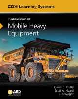 9781284112917-1284112918-Fundamentals Of Mobile Heavy Equipment (Cdx Learning Systems)
