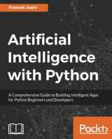9781786464392-178646439X-Artificial Intelligence with Python: A Comprehensive Guide to Building Intelligent Apps for Python Beginners and Developers