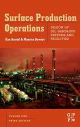 9780750678537-0750678534-Surface Production Operations, Volume 1: Design of Oil Handling Systems and Facilities