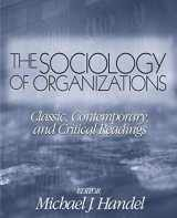 9780761987666-0761987665-The Sociology of Organizations: Classic, Contemporary, and Critical Readings (Theory, Culture & Society (Paperback))
