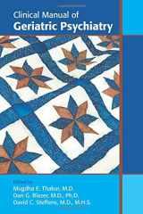 9781585624416-1585624411-Clinical Manual of Geriatric Psychiatry