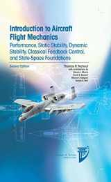 9781624102547-1624102549-Introduction to Aircraft Flight Mechanics: Performance, Static Stability, Dynamic Stability, Classical Feedback Control, and State-Space Foundations (AIAA Education)