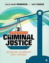9781544330723-1544330723-Introduction to Criminal Justice: Systems, Diversity, and Change
