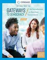 9781337799805-1337799807-Gateways to Democracy: An Introduction to American Government, Enhanced