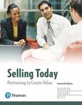 9780134477404-0134477405-Selling Today: Partnering to Create Value (14th Edition)