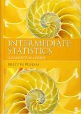 9781412994989-1412994985-Intermediate Statistics: A Conceptual Course