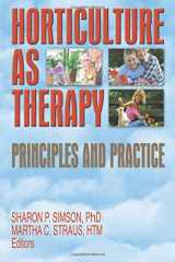 9781560222798-1560222794-Horticulture as Therapy: Principles and Practice