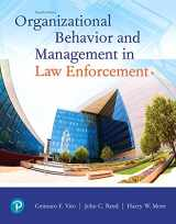 9780135186206-013518620X-Organizational Behavior and Management in Law Enforcement (4th Edition)