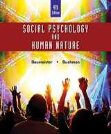 9781305497917-1305497910-Social Psychology and Human Nature, Comprehensive Edition