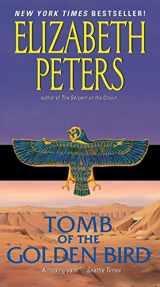 Tomb of the Golden Bird (Amelia Peabody Series)