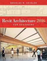 Revit Architecture 2016 for Designers