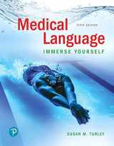 9780134988399-0134988396-Medical Language: Immerse Yourself