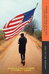 9780393283075-0393283070-These United States: A Nation in the Making: 1945 to the Present